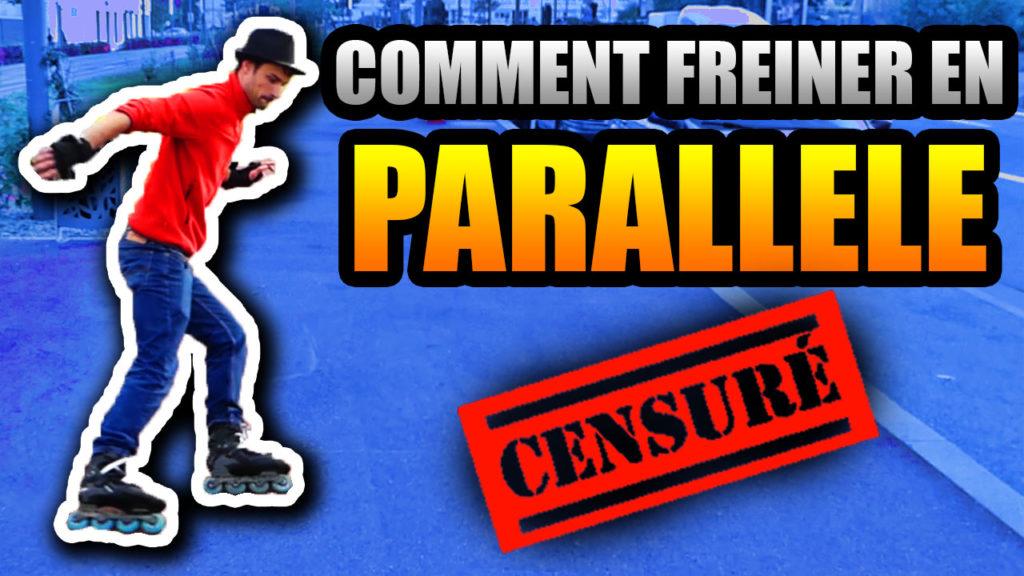 freiner en parallèle